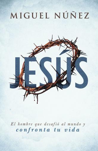 Imagen de Jesus: el hombre que desafio al mundo y confronta tu vida