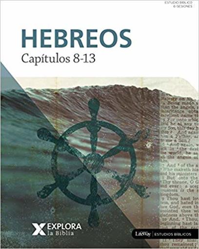 Imagen de Explora la Biblia: Hebreos 8-13