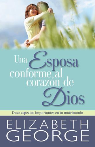 Imagen de Una Esposa Conforme al Corazon de Dios