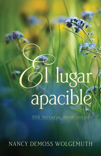 Imagen de El Lugar Apacible: 366 Lecturas Devocionales