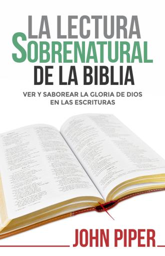Imagen de La Lectura Sobrenatural de la Biblia
