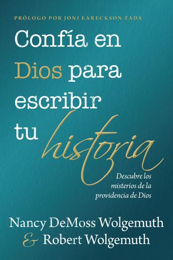 Imagen de Confia en Dios para escribir tu historia