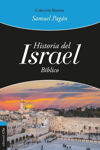 Imagen de Historia del Israel Biblico