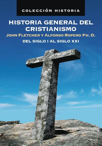Imagen de Historia General del Cristianismo del Siglo I al Siglo XXI