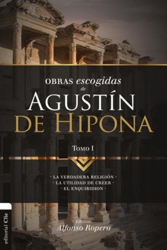 Imagen de Obras Escogidas de Agustin Hipona - Tomo 1