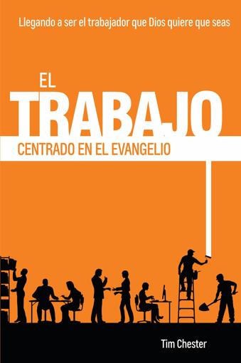 Imagen de El trabajo centrado en el evangelio