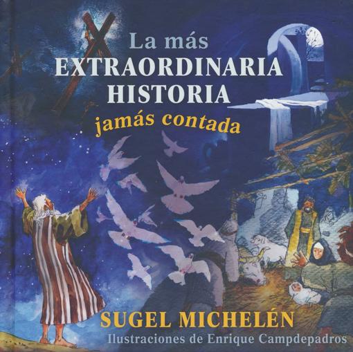 Imagen de La mas Extraordinaria Historia Jamas Contada