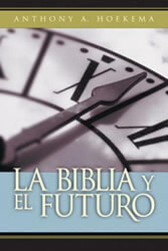 Imagen de La Biblia y el Futuro
