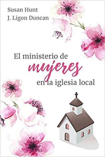 Imagen de El Ministerio de Mujeres en la Iglesia Local