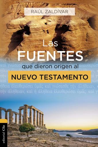 Imagen de Las fuentes que dieron origen al Nuevo Testamento