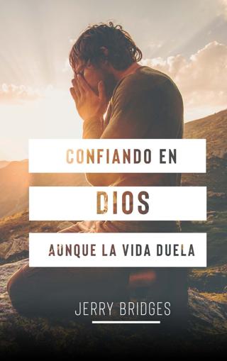 Imagen de Confiando en Dios aunque la vida duela