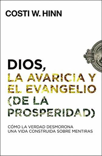 Imagen de Dios, la avaricia y el Evangelio (de la prosperidad)
