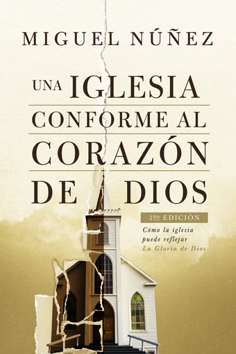 Imagen de Una Iglesia conforme al corazon de Dios