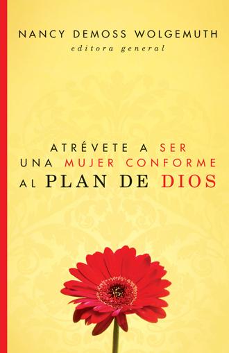 Imagen de Atrevete a ser una mujer conforme al plan de Dios
