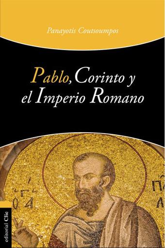 Imagen de Pablo, Corinto y el Imperio Romano
