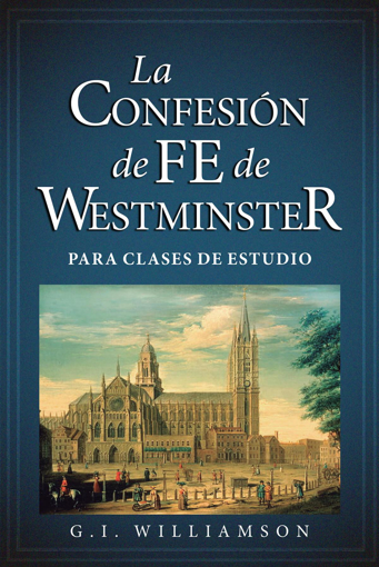 Imagen de La Confesion de Fe de Westminster