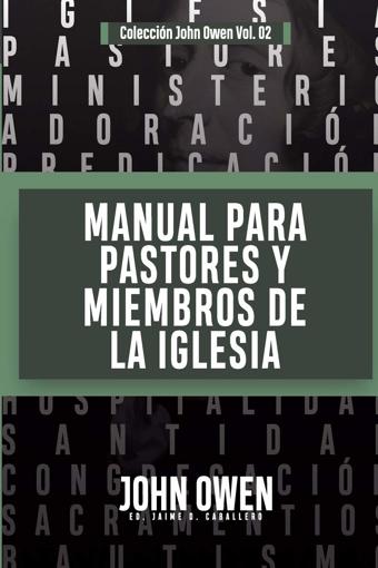 Imagen de Manual para pastores y miembros de la Iglesia