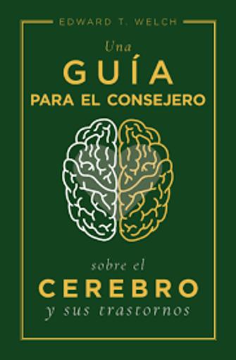 Imagen de Una guia para el consejero sobre el cerebro y sus trastornos