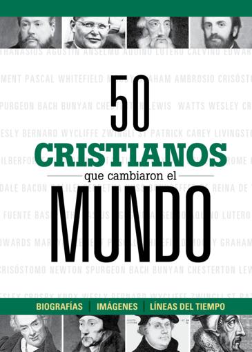 Imagen de 50 cristianos que cambiaron el mundo