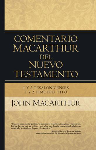 Imagen de Comentario MacArthur N.T. 1 y 2 Tesalonicenses, 1 y 2 Timoteo, Tito