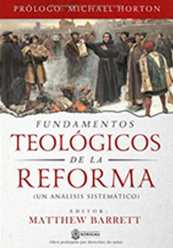 Imagen de Fundamentos Teologicos de la Reforma
