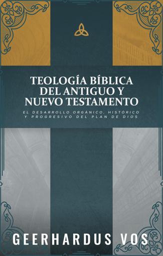 Imagen de Teologia Biblica del Antiguo y Nuevo Testamento