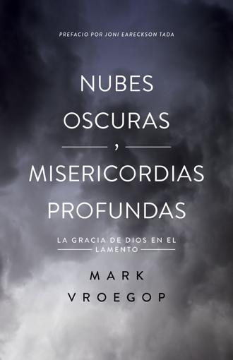 Imagen de Nubes oscuras, misericordia profunda